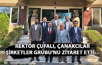 Rektör Çufalı, Çanakcılar Şirketler Grubu'nu ziyaret etti...