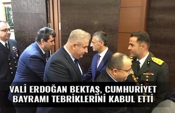 Vali Erdoğan Bektaş, Cumhuriyet Bayramı tebriklerini kabul etti