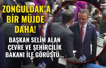 Zonguldak'a bir müjde daha...Başkan Selim Alan Çevre ve Çehircilik Bakanı ile görüştü