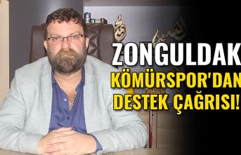 Zonguldak Kömürspor'dan destek çağrısı!