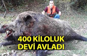 400 kiloluk devi avladı