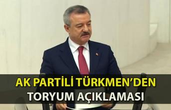AK Partili Türkmen'den toryum açıklaması...