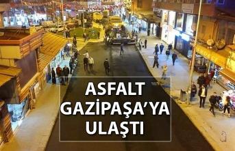 ASFALT GAZİPAŞA'YA ULAŞTI