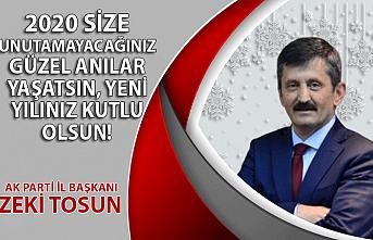 AK Parti İl Başkanı Zeki Tosun'un yılbaşı mesajı