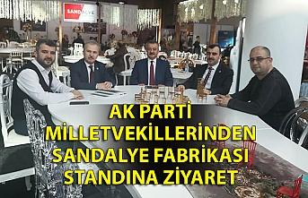 AK Parti milletvekillerinden Sandalye Fabrikası standına ziyaret