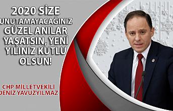 CHP Milletvekili Deniz Yavuzyılmaz'ın yılbaşı mesajı