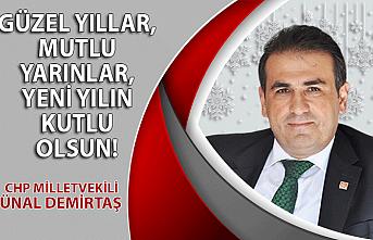 CHP Milletvekili Ünal Demirtaş'ın yılbaşı mesajı