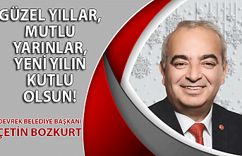 Devrek Belediye Başkanı Çetin Bozkurt'un yılbaşı mesajı