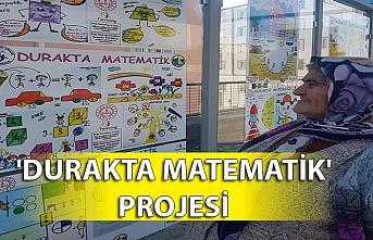 'Durakta Matematik' projesi için asılan afişler dikkat çekti