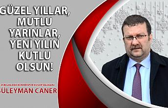 Zonguldak Kömürspor Kulüp Başkanı Süleyman Caner'in yılbaşı mesajı