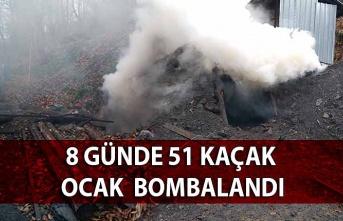 8 günde 51 kaçak ocak  bombalandı