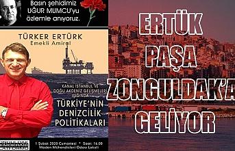 Ertük Paşa Zonguldak'a geliyor