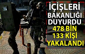 İçişleri Bakanlığı duyurdu: 478 bin 133 kişi yakalandı