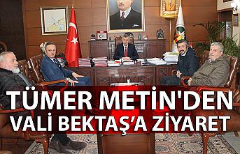 Tümer Metin'den Vali Erdoğan Bektaş'a ziyaret