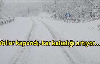 Yollar kapandı, kar kalınlığı artıyor…