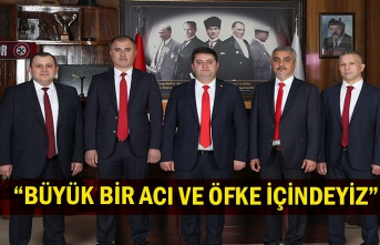 """""""BÜYÜK BİR ACI VE ÖFKE İÇİNDEYİZ"""""""