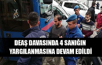 DEAŞ davasında 4 sanığın yargılanmasına devam edildi