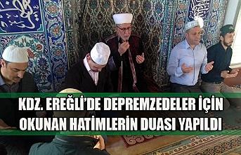 Kdz. Ereğli'de depremzedeler için okunan hatimlerin duası yapıldı