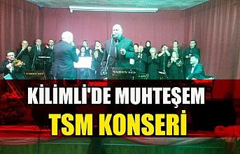 Kilimli'de muhteşem TSM konseri