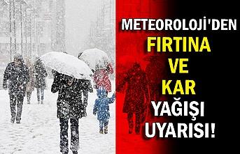 Meteoroloji'den fırtına ve kar yağışı uyarısı!