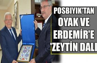 Posbıyık'tan OYAK ve Erdemir'e 'zeytin dalı'
