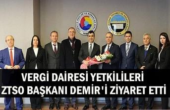 Vergi Dairesi Yetkilileri ZTSO Başkanı Demir'i ziyaret etti