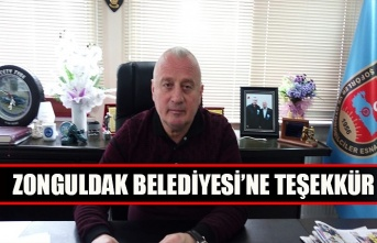 Zonguldak Belediyesi'ne teşekkür