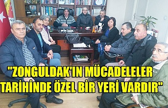"""""""Zonguldak'ın mücadeleler tarihinde özel bir yeri vardır"""""""