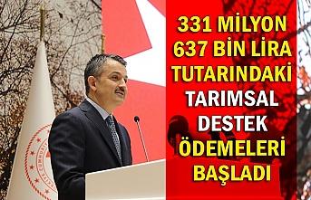 331 milyon 637 bin lira tutarındaki tarımsal destek ödemeleri başladı