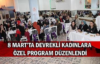 8 Mart'ta Devrekli kadınlara özel program düzenlendi