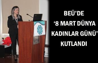 BEÜ'de '8 Mart Dünya Kadınlar Günü' kutlandı
