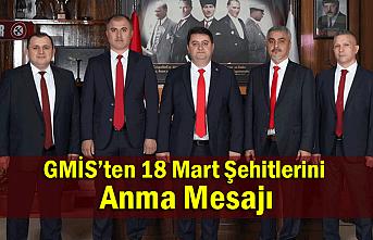 GMİS'ten 18 Mart Çanakkale Zaferi ve Şehitler Günü mesajı