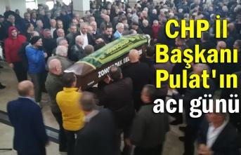 İl Başkanı Pulat'ın acı günü