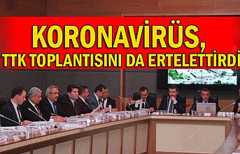 Koronavirüs, TTK toplantısını da ertelettirdi.