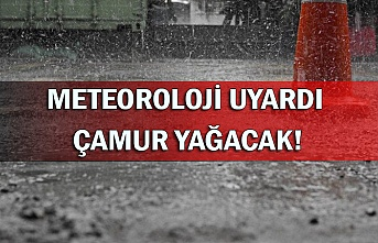 Meteoroloji uyardı çamur yağacak!