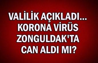 Valilik açıkladı... Korona virüs Zonguldak'ta can aldı mı?