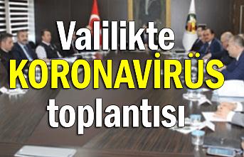 Valilikte korona virüsü toplantısı