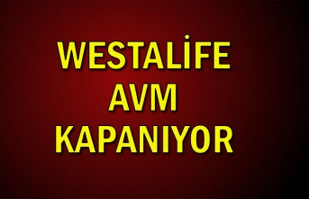 Westalife AVM kapanıyor