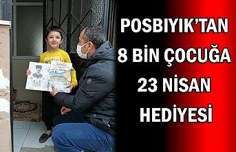 Posbıyık'tan 8 bin çocuğa 23 Nisan hediyesi