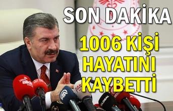 Sağlık Bakanı Koca duyurdu... 1006 KİŞİ HAYATINI KAYBETTİ