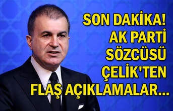 Son dakika! AK Parti Sözcüsü Çelik'ten flaş açıklamalar...
