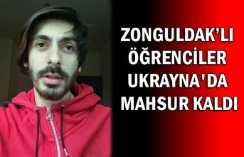 Zonguldaklı öğrenciler Ukrayna'da mahsur kaldı