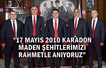 """""""17 Mayıs 2010 Karadon Maden Şehitlerimizi Rahmetle Anıyoruz"""""""
