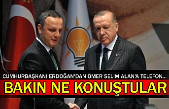 Cumhurbaşkanı Erdoğan'dan Ömer Selim Alan'a telefon... Bakın ne konuştular
