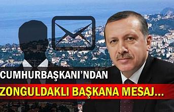 Cumhurbaşkanı'ndan Zonguldaklı Başkana mesaj…