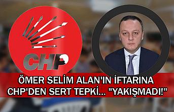 """Ömer Selim Alan'ın iftarına CHP'den sert tepki... """"Yakışmadı!"""""""
