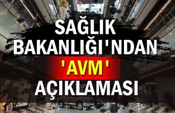 Sağlık Bakanlığı'ndan 'AVM' açıklaması