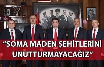 """""""SOMA MADEN ŞEHİTLERİNİ UNUTTURMAYACAĞIZ"""""""