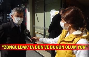 """""""Zonguldak'ta dün ve bugün ölüm yok"""""""