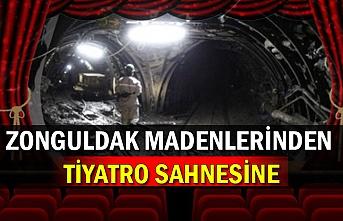 Zonguldak madenlerinden tiyatro sahnesine